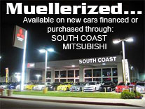 Muellerized...                                                           Products on                                                           New Cars @                                                           South Coast                                                           Mitsubishi